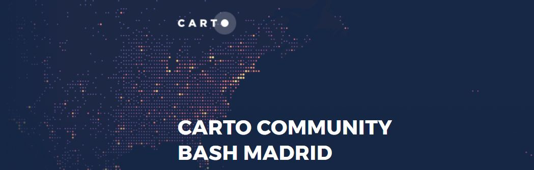 CARTO Community Bash Madrid
